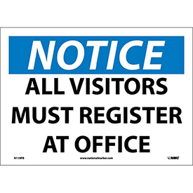 "Safety Signs - Notice All Visitors Must Register - Vinyl 10""H X 14""W"