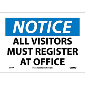 """Safety Signs - Notice All Visitors Must Register - Vinyl 7""""H X 10""""W"""