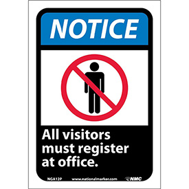 "Graphic Signs - Notice All Visitors Must Register - Vinyl 7""W X 10""H"