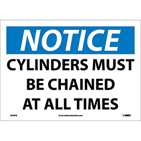 "Safety Signs - Notice Cylinders Must Be Chained - Vinyl 10""H X 14""W"