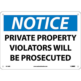 "Safety Signs - Notice Private Property - Rigid Plastic 10""H X 14""W"
