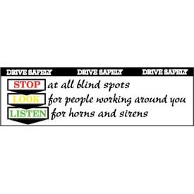 Banner, Drive Safety Stop Look Listen 3ft x 10ft