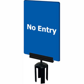 "Tensabarrier Blue 7""x11"" 1/4"" Thick Acrylic Sign - No Entry"