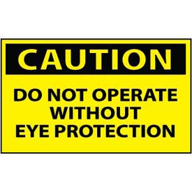 Machine Labels - Caution Do Not Operate Without Eye Protection