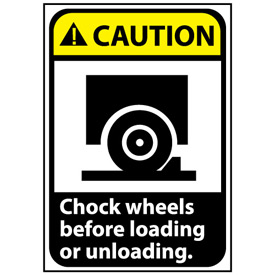 Caution Sign 14x10 Vinyl - Chock Wheels Before Loading