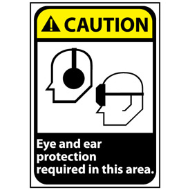 Caution Sign 14x10 Rigid Plastic - Eye and Ear Protection Required