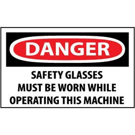 Machine Labels - Danger Safety Glasses Must Be Worn While Operating