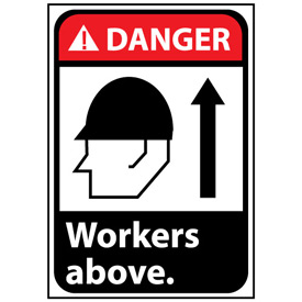 Danger Sign 14x10 Rigid Plastic - Workers Above