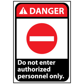 Danger Sign 14x10 Aluminum - Do Not Enter Authorized Personnel Only