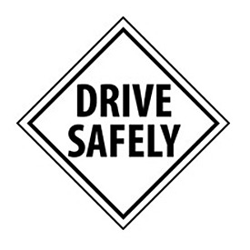 DOT Placard - Drive Safely