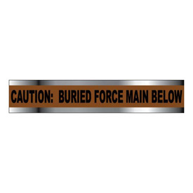 "Detectable Underground Warning Tape - Caution Buried Force Main Below - 2""W"