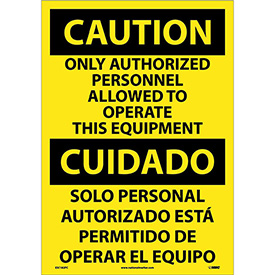 Bilingual Vinyl Sign - Caution Only Authorized Personnel Allowed To Operate