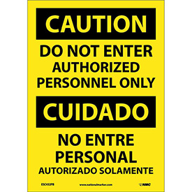 Bilingual Vinyl Sign - Caution Do Not Enter Authorized Personnel Only