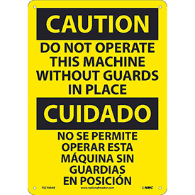 Bilingual Aluminum Sign - Caution Do Not Operate This Machine Without Guards