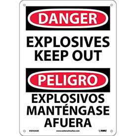 Bilingual Aluminum Sign - Danger Explosives Keep Out