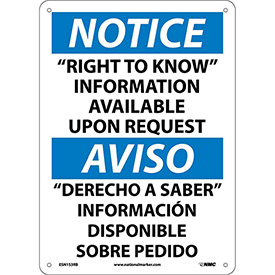 "Bilingual Plastic Sign - Notice ""Right To Know"" Information Available Request"