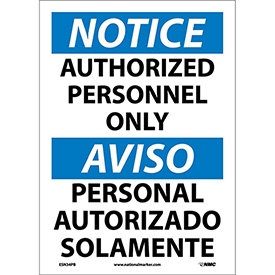 Bilingual Vinyl Sign - Notice Authorized Personnel Only