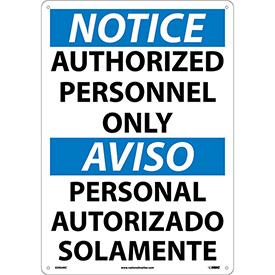 Bilingual Plastic Sign - Notice Authorized Personnel Only