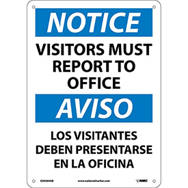 Bilingual Aluminum Sign - Notice Visitors Must Report To Office