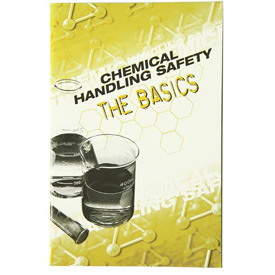 Safety Handbook - Chemical Handling Safety The Basics