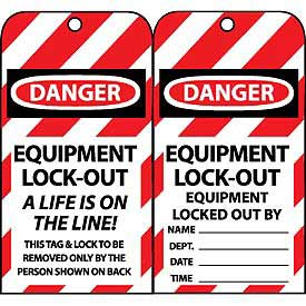 Lockout Tags - Equipment Lock-Out A Life Is On The Line