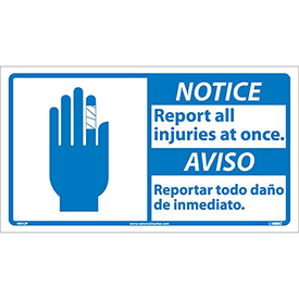 Bilingual Vinyl Sign - Notice Report All Injuries At Once