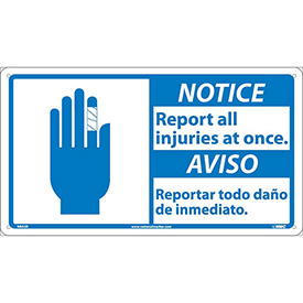 Bilingual Plastic Sign - Notice Report All Injuries At Once