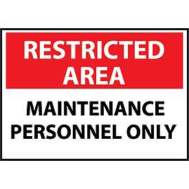 Restricted Area Aluminum - Maintenance Personnel Only