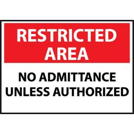 Restricted Area Aluminum - No Admittance Unless Authorized