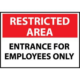 Restricted Area Plastic - Entrance For Employees Only