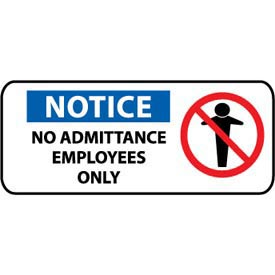 Pictorial OSHA Sign - Vinyl - Notice No Admittance Employees Only