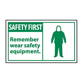 Graphic Machine Labels - Safety First Remember Wear Safety Equipment
