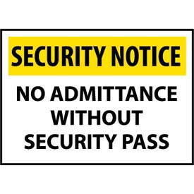 Security Notice Aluminum - No Admittance Without Security Pass