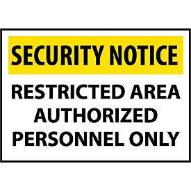Security Notice Plastic - Restricted Area Authorized Personnel Only