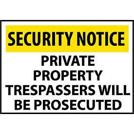 Security Notice Aluminum - Private Property Trespassers Will Be Prosecuted