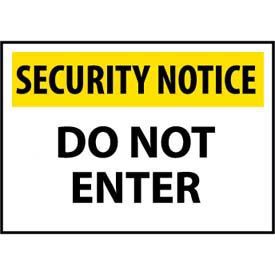 Security Notice Plastic - Do Not Enter