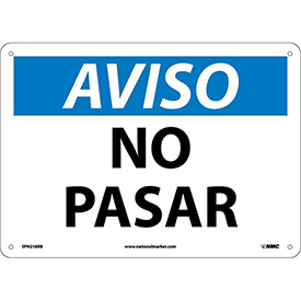 Spanish Plastic Sign - Aviso No Pasar
