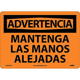Spanish Aluminum Sign - Advertencia Mantenga Las Manos Alejadas