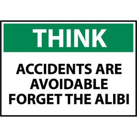 Think Osha 7x10 Vinyl - Accidents Are Avoidable Forget The Alibi