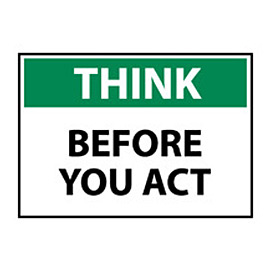 Think Osha 10x14 Vinyl - Before You Act
