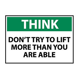 Think Osha 10x14 Vinyl - Don't Try To Lift More