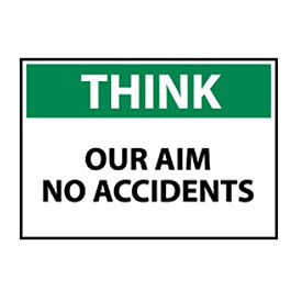 Think Osha 7x10 Plastic - Our Aim No Accidents