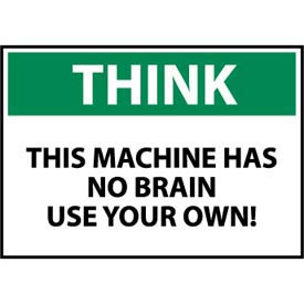 Think Osha 7x10 Vinyl - This Machine Has No Brain