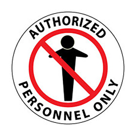 Walk On Floor Sign - Authorized Personnel Only
