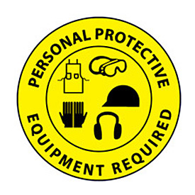 Walk On Floor Sign - Personal Protective Equipment Required